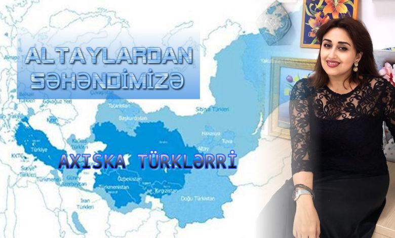 """Photo of ALTAYLARDAN SƏHƏNDMİZƏ """"AXISKA TÜRKLƏRİ"""""""