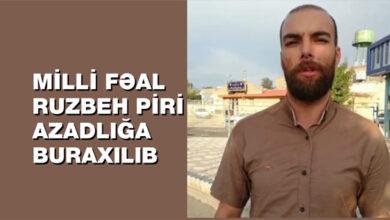 Photo of MİLLİ FƏAL RUZBEH PİRİ AZADLIĞA BURAXILIB